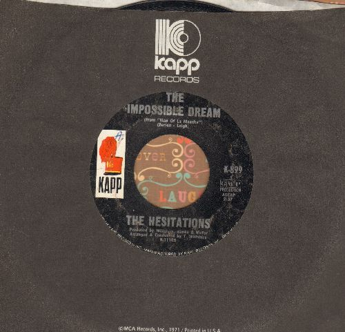 Hesitations - The Impossible Dream/Nobody Knows How When You're Down And Out (with Kapp company sleeve) - VG7/ - 45 rpm Records