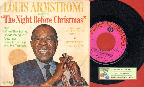 Armstrong, Louis - The Night Before Christmas/When The Saints Go Marching In (Exclusve Collecto's Edition, recorded Feb. 26, 1971, with -sale price- sticker) (with juke box label Kent Cigarettes Promo Sticker on picture sleeve) - NM9/VG7 - 45 rpm Records