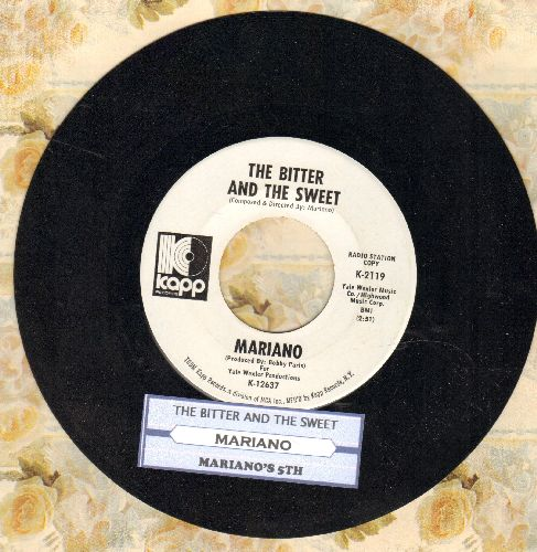 Mariano - The Bitter And The Sweet/Mariano's 5th (DJ advance pressing with juke box label) - NM9/ - 45 rpm Records