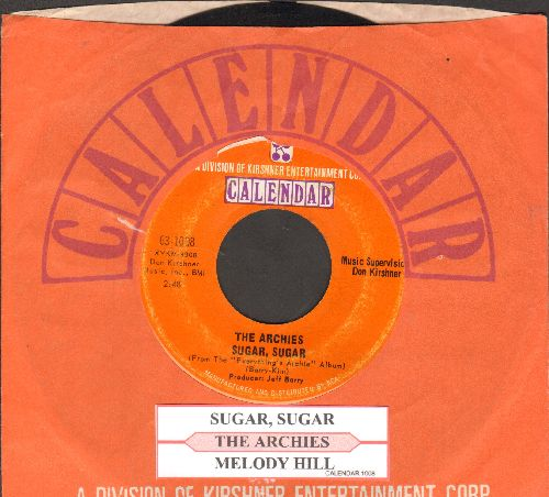 Archies - Sugar, Sugar (All-Time #1 Selling 45rpm record!)/Melody Hill (with juke box label and Calendar company sleeve) - EX8/ - 45 rpm Records