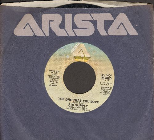 Air Supply - The One That You Love/I Want To Give It All (with Arista companu sleeve) - EX8/ - 45 rpm Records