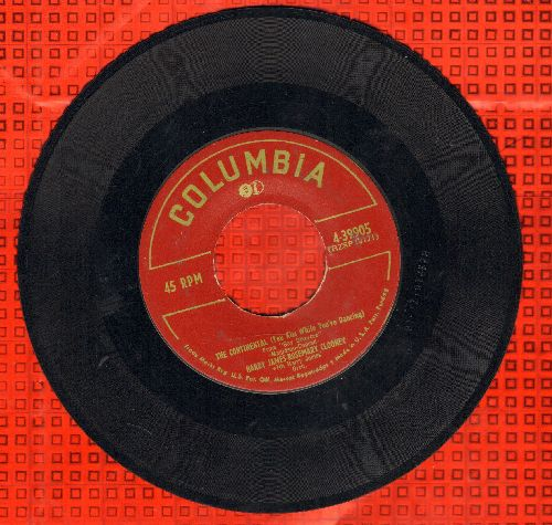 Clooney, Rosemary & Harry James - The Continental/You'll Never Know  - VG6/ - 45 rpm Records