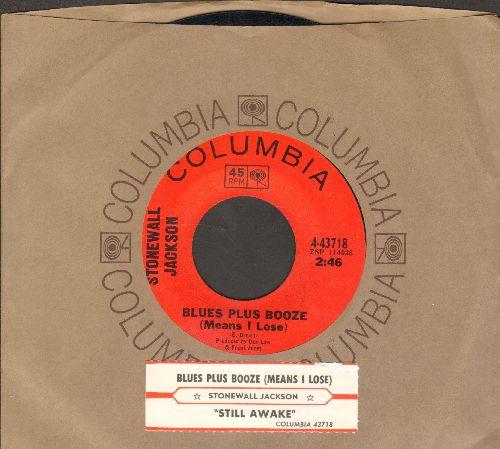 Jackson, Stonewall - Blues Plus Booze (Mans I Lose)/Still Awake (with juke box label and Columbia company sleeve) - NM9/ - 45 rpm Records
