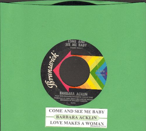 Acklin, Barbara - Come And See Me Baby/Love Makes A Woman (with juke box label) - EX8/ - 45 rpm Records