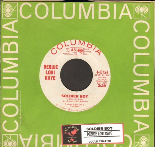 Kaye, Lori Debbie - Soldier Boy/Could That Be (DJ advance copy with Columbia company sleeve and juke box label) - M10/ - 45 rpm Records