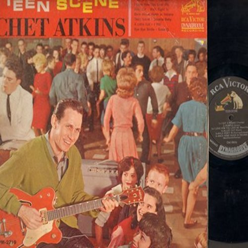 Atkins, Chet - Teen Scene: I Got A Woman, I Love How You Love Me, Walk Right In, Bye Bye Birdie, Suzie Q (Vinyl MONO LP record) - VG7/VG6 - LP Records
