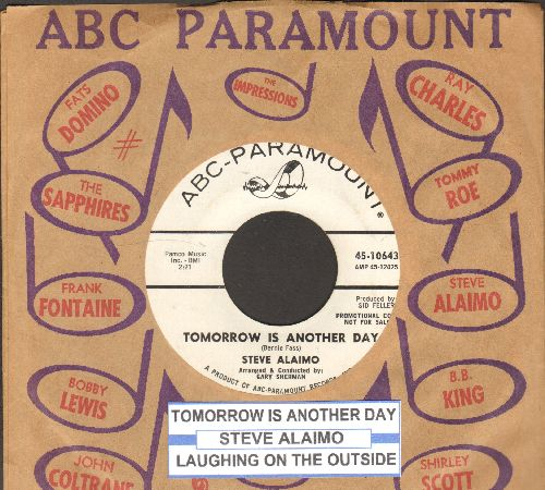 Alaimo, Steve - Tomorrow Is Another Day/Laughing On The Outside (DJ advance pressing with juke box label and company sleeve) - NM9/ - 45 rpm Records