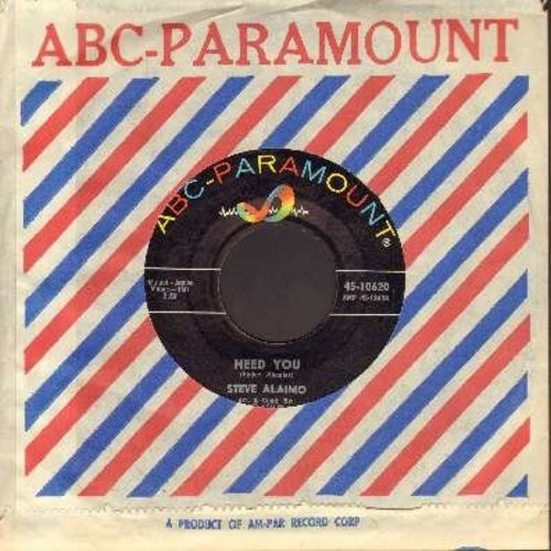 Alaimo, Steve - Need You/Real Live Girl (with vintage ABC-Paramount company sleeve) - NM9/ - 45 rpm Records