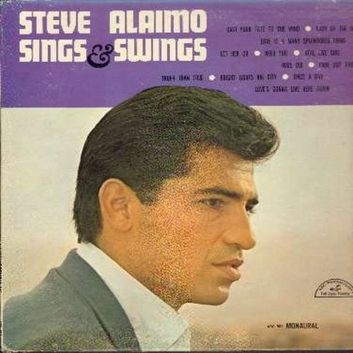 Alaimo, Steve - Steve Alaimo Sings & Swings: Need You, Love Is A Many-Splendored Thing, Cast Your Fate To The Wind, Real Live Girl, Truer Than True (Vinyl MONO LP record)  - NM9/VG7 - LP Records