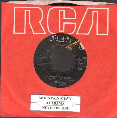 Alabama - Mountain Music/Never be One (with juke box label and RCA company sleeve) - EX8/ - 45 rpm Records