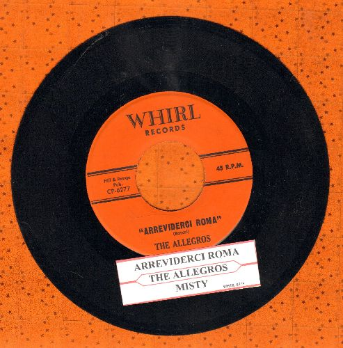 Allegros - Arrividerci Roma/Misty (with juke box label) - NM9/ - 45 rpm Records