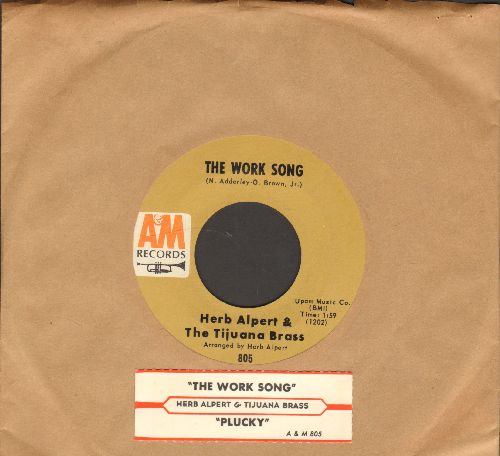 Alpert, Herb & The Tijuana Brass - The Work Song/Plucky (with juke box label) - EX8/ - 45 rpm Records