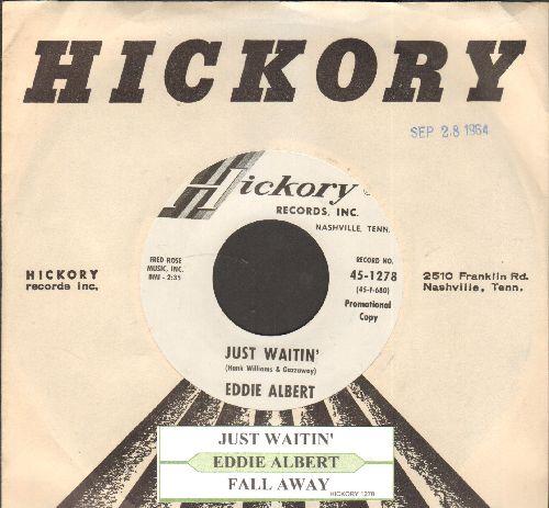 Albert, Eddie - Just Waitin'/Fall Away (DJ advance pressing with juke box label and company sleeve) - NM9/ - 45 rpm Records