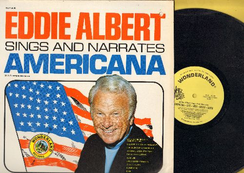 Albert, Eddie - Eddie Albert Sings And Narrates Americana: America The Beautiful/Yankee Doodle, Turkey In The Starw, Clementine, Dixie (vinyl LP record) - NM9/EX8 - LP Records