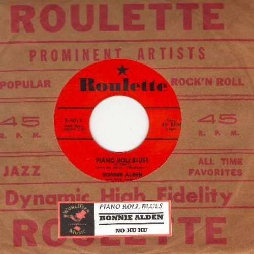 Alden, Bonnie - Piano Roll Blues/No Hu Hu (FANTASTIC Vintage Rock & Roll Girl-Sound two-sider!) (with vintage Roulette company sleeve) - M10/ - 45 rpm Records