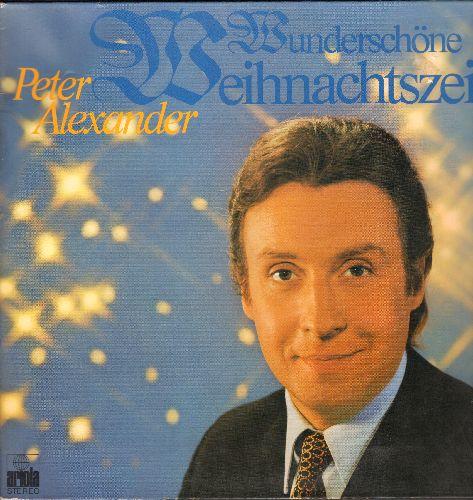 Alexander, Peter - Wunderschone Weihnachtszeit: Lasst uns froh und munter sein, Ihr Kinderlein kommet, O Tannenbaum (Vinyl STEREO LP record, German pressing, gate-fold cover with lyrics pages) - NM9/EX8 - LP Records