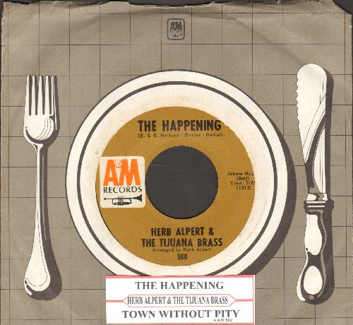 Alpert, Herb & The Tijuana Brass - The Happening/Town Without Pitty (with A&M company sleeve and juke box label) - EX8/ - 45 rpm Records