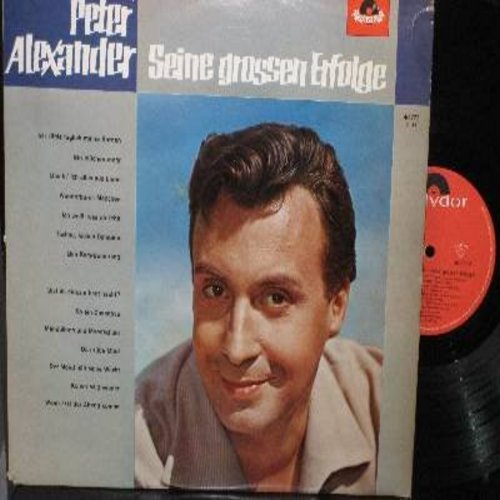Alexander, Peter - Seine grossen Erfolge: Ich zaehle taeglich meine Sorgen, Ein bisschen mehr, Tschau tschau Bambina, Bist du einsam heut nacht? (Vinyl STEREO LP record, German Pressing, sung in German) - NM9/EX8 - LP Records