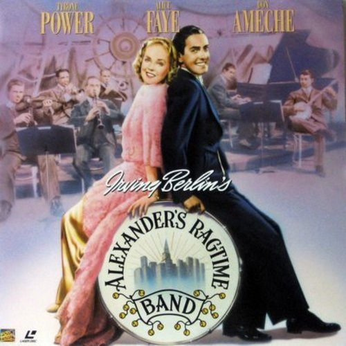 Alexander's Ragtime Band - Alexander's Ragtime Band - LASERDISC version of the Classic 1938 Musical starring Tyrone Power and Alice Faye (This is a LASERDISC, NOT ANY OTHER KIND OF MEDIA!) - NM9/NM9 - LaserDiscs
