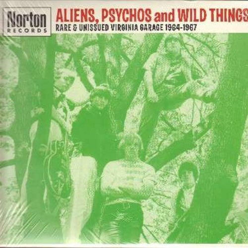 Satellites, Wild Cherries, Swinging Machine, Smacks, others - Aliens, Psychos And Wild Things - Rare & Unissued Virginia Garage 1964-1967: The Next Boy, There She Goes Again, Scrambled Egg, Hey Joe, Get It On (vinyl LP record, 2001 issue of vintage record