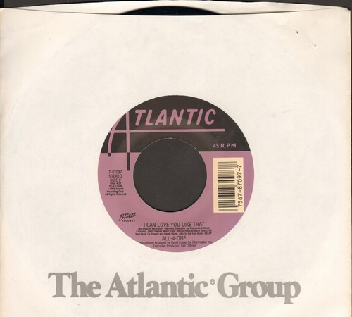 All-4-One - I Can Love You Like That/I'm Your Man (with Atlantic company sleeve) - M10/ - 45 rpm Records