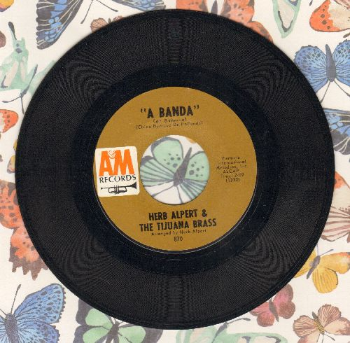 Alpert, Herb & The Tijuana Brass - A Banda/Miss Frenchy Brown  - EX8/ - 45 rpm Records