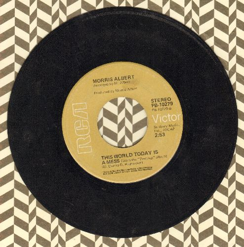 Albert, Morris - Feelings/This World Today Is A Mess (cover version of Donna Hightower Euro-Hit) - VG6/ - 45 rpm Records