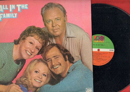 O'Connor, Carroll, Jean Stapleton, Sally Struthers, Rob Reiner - All In The Family: Scenes of the first season on vinyl LP - EX8/VG7 - LP Records