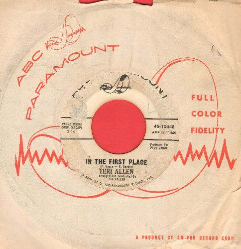 Allen, Teri - In The First Place/This Little Girl Strayed Home (DJ advance pressing with ABC company sleeve) - VG7/ - 45 rpm Records