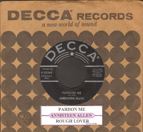 Allen, Annisteen - Pardon Me (For Loving You)/Rough Lover (with juke box label and vintage Decca company sleeve) - EX8/ - 45 rpm Records