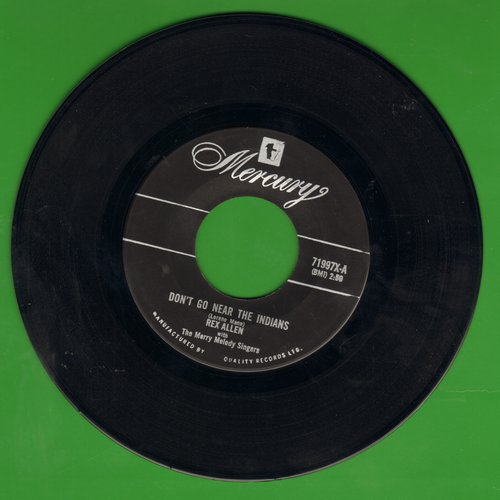 Allen, Rex - Don't Go Near The Indians/Touched So Deeply - VG7/ - 45 rpm Records