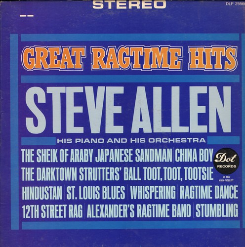 Allen, Steve  - Great Ragtime Hits: The Sheik Of Araby, Japanese Sandman, Toot Toot Tootsie, St. Louis Blues. 12th Street Rag (Vinyl STEREO LP record) - NM9/EX8 - LP Records