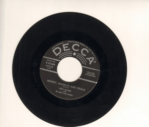 Allen, Rex - Money, Marbles And Chalk/Flower Of San Antone (star/silver lines early issue) - VG7/ - 45 rpm Records