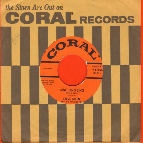 Allen, Steve & His Orchestra - Sing Sing Sing/Don't Be That Way (with vintage Coral company sleeve)  - EX8/ - 45 rpm Records