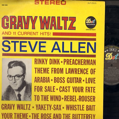 Allen, Steve - Gravy Waltz And 11 Current Hits!: Rinky Dink, Love For Sale, Yakety-Sax, Theme From Lawrence Of Arabia (vinyl STEREO LP record) - EX8/VG7 - LP Records