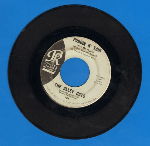 Alley Cats - Puddin N' Tain (Ask Me Again I'll Tell You The Same)/Feel So Good (blue label early issue, wol) - VG7/ - 45 rpm Records