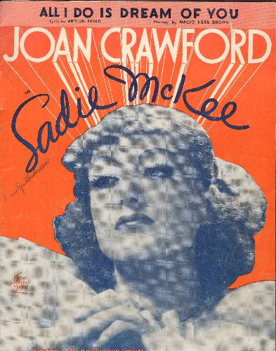 Crawford, Joan - All I Do Is Dream Of You - Vintage SHEET MUSIC for song featured in film -Sadie McKee- starring Joan Crawford (NICE cover art!) - VG7/ - Sheet Music