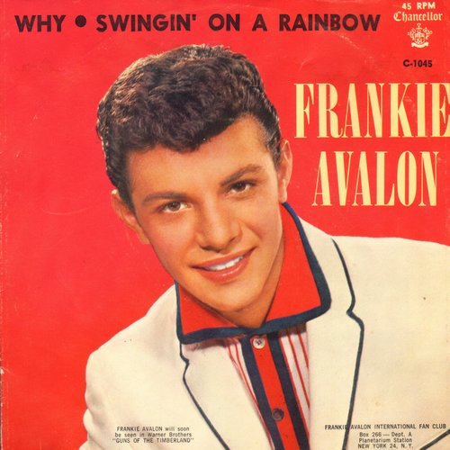 Avalon, Frankie - Why/Swingin' On A Rainbow (with less common red  background picture sleeve!) - NM9/EX8 - 45 rpm Records