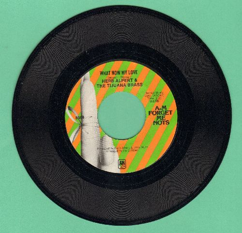Alpert, Herb & The Tijuana Brass - Spanish Flea/What Now My Love (double-hit re-issue) - M10/ - 45 rpm Records