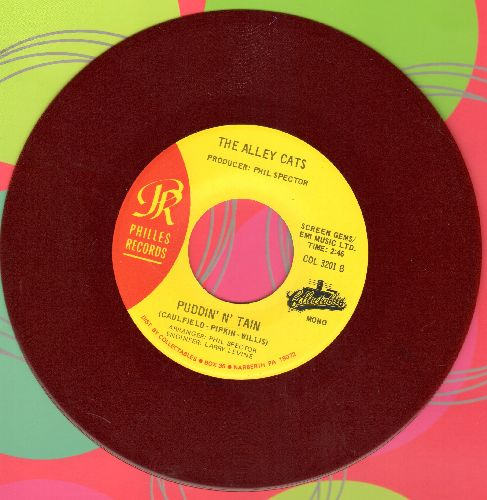 Alley Cats - Puddin N' Tain (Ask Me Again I'll Tell You The Same)/Then He Kissed Me (by The Crystals on flip-side) (RED VINYL re-issue) - NM9/ - 45 rpm Records