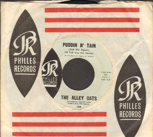 Alley Cats - Puddin N' Tain (Ask Me Again I'll Tell You The Same)/Feel So Good (blue label early issue with RARE vintage Philles company sleeve) - EX8/ - 45 rpm Records