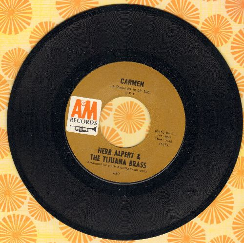 Alpert, Herb & The Tijuana Brass - Carmen/Love So Fine  - NM9/ - 45 rpm Records