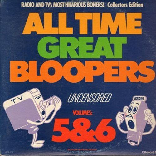 Schafer, Kermit - All Time Great Bloopers Uncensored Volumes 5 & 6 (2 vinyl LP record set, gate-fold cover) - NM9/EX8 - LP Records