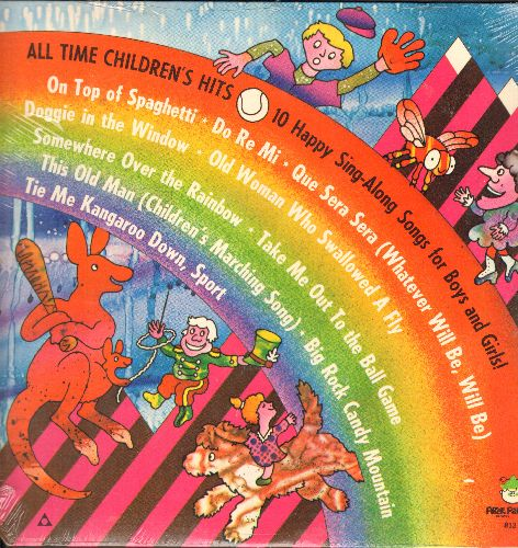 All Time Children's Hits - All Time Children's Hits - 10 Happy Sing-Along Songs For Boys And Girls!: Doggie In The Window, Over The Rainbow, Take Me Out To The Ball Game (vinyl LP record, SEALED, never opened!) - SEALED/SEALED - LP Records
