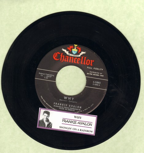 Avalon, Frankie - Why/Swingin' On A Rainbow (MINT condition with juke box label) - M10/ - 45 rpm Records