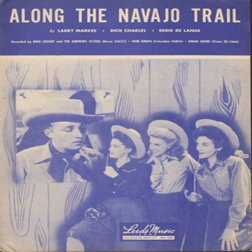 Crosby, Bing & The Andrews Sisters - Along The Navajo Trail - SHEET MUSIC for the song made popular by Bing Crosby & The Andrews Sisters (This is SHEET MUSIC, not any other kind of media) - EX8/ - Sheet Music
