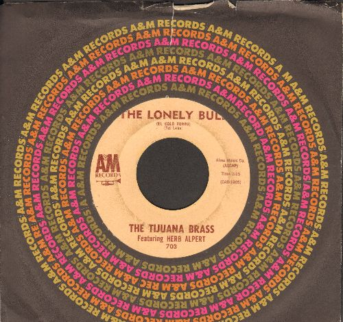 Alpert, Herb & The Tijuana Brass - The Lonely Bull/Acapulco 1922 (Herb Alpert & The Tijuana Brass' FIRST EVER 45!) (with A&M company sleeve) - EX8/ - 45 rpm Records