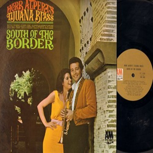 Alpert, Herb & The Tijuana Brass - South Of The Border: El Presidente, The Girl From Ipanema, Salud Amor Y Dinero (Vinyl MONO LP record) - EX8/EX8 - LP Records