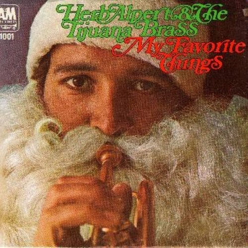 Alpert, Herb & The Tijuana Brass - My Favorite Things/The Christmas Song (with picture sleeve) - M10/NM9 - 45 rpm Records