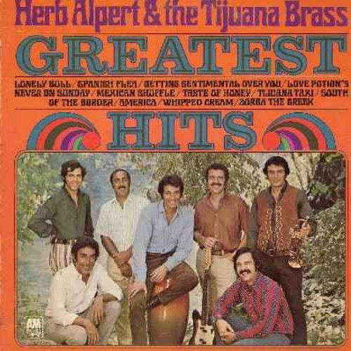 Alpert, Herb & The Tijuana Brass - Greatest Hits: Lonely Bull, Love Potion No. 9, Never On Sunday, Taste Of Honey, Tijuana Taxi, Zorba The Greek, America, Whipped Cream, South Of The Border (Vinyl STEREO LP record, gate-fold cover) - EX8/VG7 - LP Records
